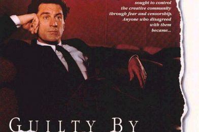 รีวิวเรื่อง Guilty By Suspicion